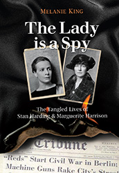 The Lady is a Spy by Melanie King