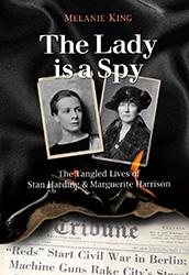 The Lady is a Spy by Melanie King